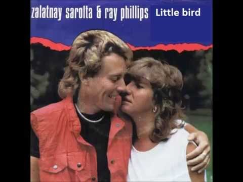 Zalatnay Sarolta - Ray Phillips  -  Little Bird