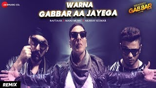 Warna Gabbar Aa Jayega video Song