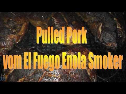 Pulled Pork auf dem El Fuego Enola Smoker