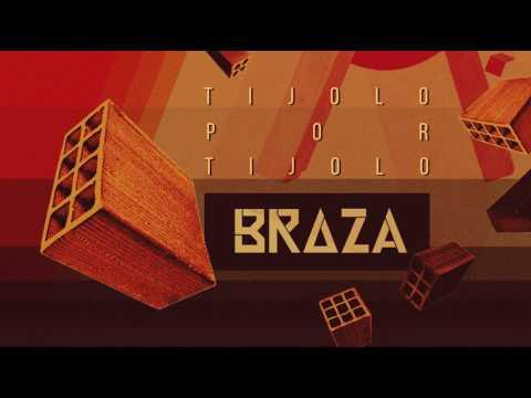 BRAZA - Tijolo Por Tijolo - Álbum Completo