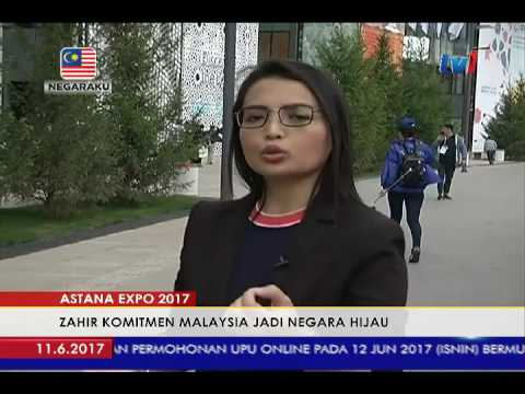 ASTANA EXPO 2017 - ZAHIR KOMITMEN M'SIA JADI NEGARA HIJAU [10 JUN 2017]