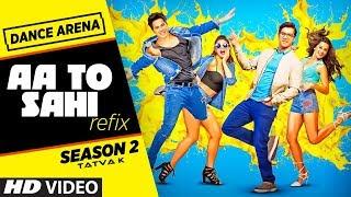 Dance Arena 2: Aa Toh Sahii (REFIX)   Episode 2   Tatva K   Judwaa 2   T Series