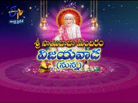 Teerthayatra - Sri Saibaba Mandir , Nunna Vijayawada -10th March 2016 - తీర్థయాత్ర – Full Episode