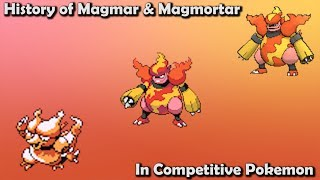 How GOOD were Magmar & Magmortar Actually - History of Magmar & Magmortar in Competitive Pokemon