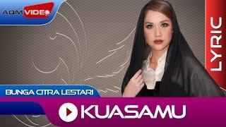Bunga Citra Lestari - KuasaMu | Official Lyric Video