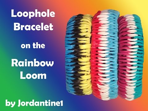 New Loophole Bracelet - Rainbow Loom, Bandaloom, Crazy Loom, Wonder Loom