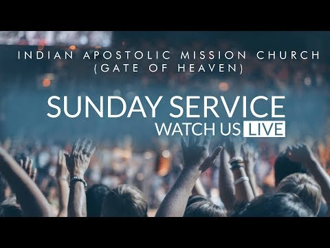 09th December 2018 | Sunday Evening Service | Indian Apostolic Mission Church