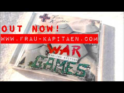 Frau Kapitaen - War Games