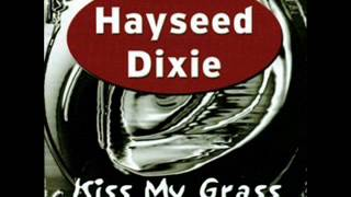 Watch Hayseed Dixie Let