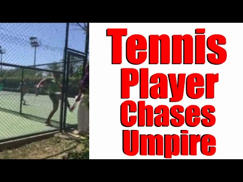Tennis Player Chases Umpire | When Umpire Decisions Don't Go Your Way