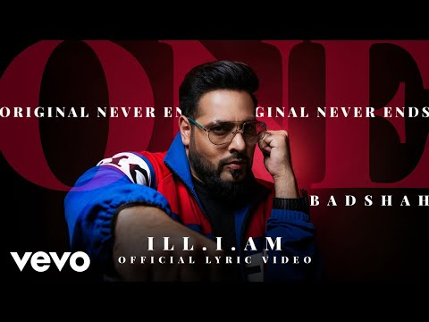 Badshah - ILL.I.AM.  | ONE Album | Official Lyric Video
