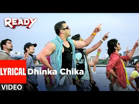 LYRICAL: Dhinka Chika | Ready | Salman Khan, Asin |  Bollywood Songs