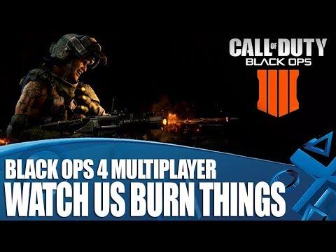 Black Ops 4 multiplayer gameplay - Watch Us Burn Things