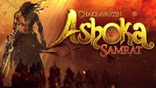 Colors TV - Chakravartin Ashoka Samrat 2015 - Ashoka Samrat Coming episode