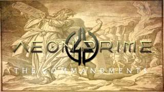 AEON PRIME - The Commandments (Lyric video)