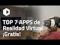 TOP 7 MEJORES APPS VR ¡Gratis!