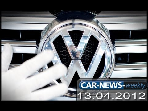 Car-News Weekly 13.04.2012