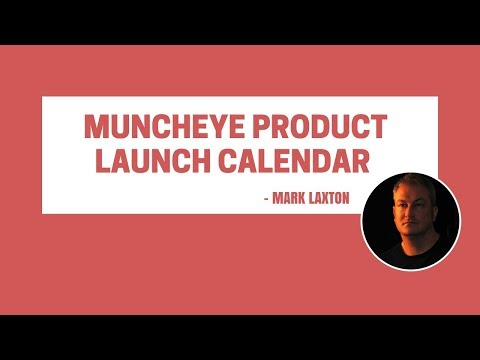 Muncheye Product Launch Calendar for Affiliate Marketing - Launch Jacking for Affiliate Marketers