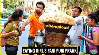 EATING GIRL'S PANI PURI PRANK - #Re-upload - #Support_TCI | Pranks In India| By TCI