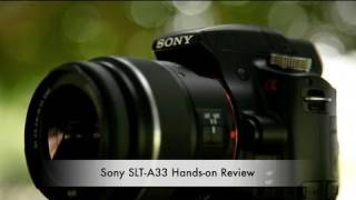 Sony Alpha SLT-A33 Hands-on Review