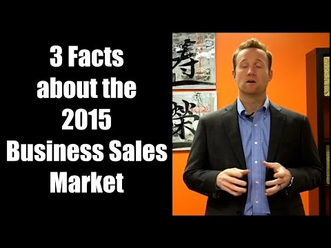 3 Facts about the 2015 Business Sales Market