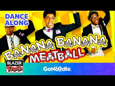banana banana meatball blazer fresh   gonoodle youtube