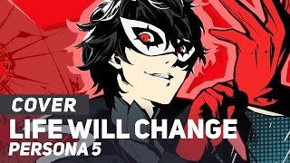 "Persona 5 - ""Life Will Change"" 