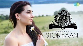 Storiyaan | Short Stories | Kuch Kahi Ankahi | 3 Mins Story followed by evergreen songs