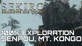 Sekiro Shadows Die Twice SENPOU TEMPLE, MT. KONGO 100% EXPLORATION WALKTHROUGH