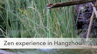 The Art of Zen in Hangzhou, China