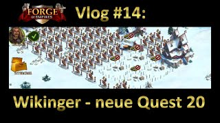 FOE Vlog #14: Wikinger Update, neue Quest 20, Lifehacks [GERMAN/Deutsch]