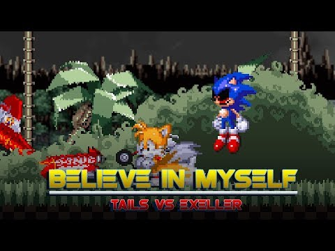 Believe in Myself l Tails vs Exeller [Animation]