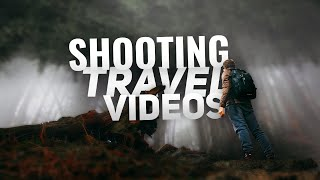 How to SHOOT a great TRAVEL VIDEO