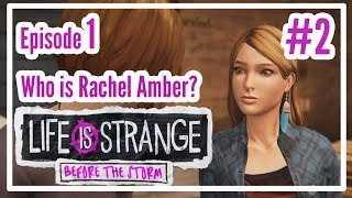 Who is Rachel Amber? | Life is Strange: Before the Storm #2