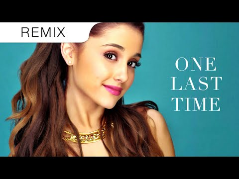 Ariana Grande - One Last Time (Hitmane Trap Remix)