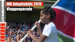 WK Adoptiekids 2019 | Vlaggenparade Voetballers | Alle landen en deelnemers