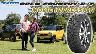 "TOYO TIRES 「OPEN COUNTRY R/T」 MOVIE IMPRESSION ""総評"""