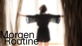 Morgen Routine by Hatice Schmidt
