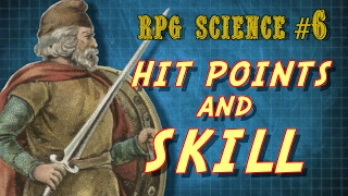 RPG Science #6: Hit Points and Skill