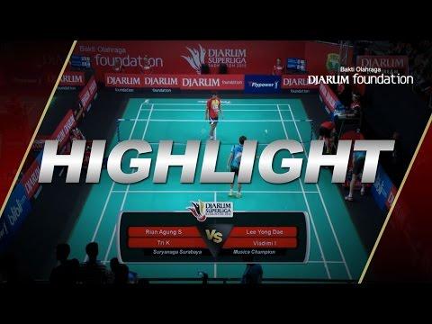 Lee Yong Dae/Vladimir I (Musica Champion) VS Ryan Agung S/Tri Kusumawardhana (Suryanaga Surabaya)