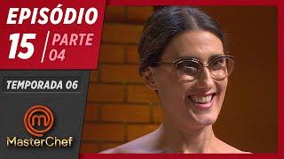 MASTERCHEF BRASIL (07/07/2019)   PARTE 4   EP 15   TEMP 06