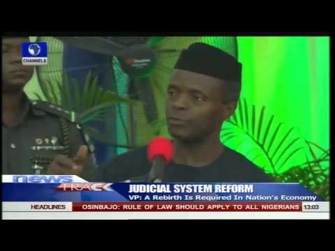 Osinbajo Advocates Thorough Reform Of Judiciary -- 26/06/15
