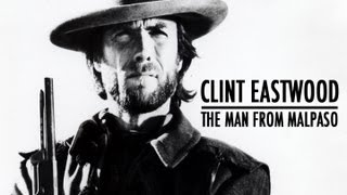 The Hollywood Collection: Clint Eastwood - The Man From Malpaso