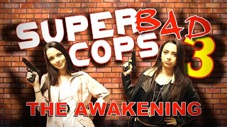 Super Bad Cops 3 - The Awakening - Merrell Twins