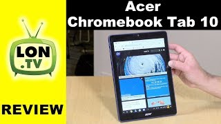 Acer Chromebook Tab 10 Review - ChromeOS Tablet With Android and Linux Support