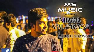 Nirob Valobasa - Bangla new song ( official audio 2016 )