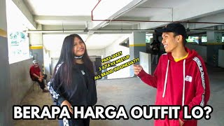 BERAPA HARGA OUTFIT LO? (Part 5) With All Brand Indonesia
