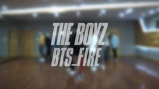 THE BOYZ(더보이즈) '불타오르네 (FIRE)' DANCE PRACTICE VIDEO
