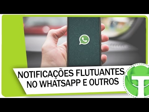 Como colocar notificações flutuantes no WhatsApp, telegram e outros