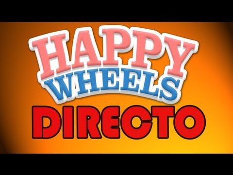 *DIRECTO* ESPECIAL Happy Wheels!!